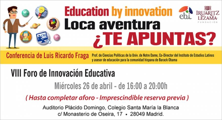 VIII Foro de Innovación Educativa, 26 de abril en Madrid
